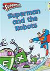 BC Orange/1A Comic: Superman and the Robots