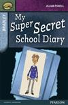 Rapid Stage 9 Set A: Bradley: My Super Secret School Diary
