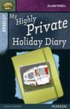 Rapid Stage 9 Set A: Bradley: My Highly Private Holiday Diary
