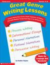 Great Genre Writing Lessons: Focused Step-By-Step Lessons, Graphic Organizers, and Rubrics That Guide Students Through Each Stage of the Writing Process