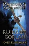The Ruins of Gorlan (Ranger's Apprentice Book 1 )
