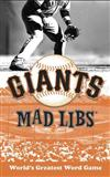 San Francisco Giants Mad Libs