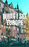 What I see Europe