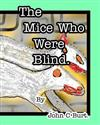 The Mice Who Were Blind.