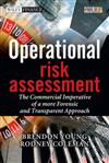 Operational Risk Assessment - the Commercial Imperative of a More Forensic and Transparent Approach