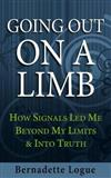 Going Out on a Limb: How Signals Led Me Beyond My Limits & Into Truth