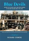 Blue Devils : History Of The Royal Navy And Royal Marines In The New Zealand Wars 1845-1866