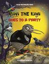 Riwi the Kiwi Goes to a Party