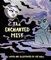 The Enchanted Mist