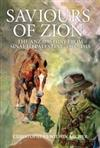 Saviours Of Zion: The Anzac Story From Sinai To Palestine 1916-1918