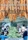 Nicotine Flavoured Scones for Smoko: Stories of Tobacco Growing in the Motueka Region