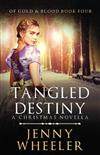 Tangled Destiny: A Christmas Novella