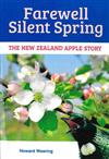 Farewell Silent Spring: the New Zealand Apple Story