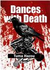 Dances with Death: Perilous Encounters Reporting on Hostilities in the Turbulent Middle East