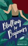 Bluffing for Beginners: A quirky romantic comedy