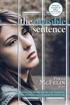 The Invisible Sentence: A fascinating memoir from the wife of a prisoner and how her family survived outside the prison wire