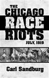 Chicago Race Riots: July, 1919