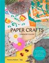 Paper Crafts: A Maker's Guide