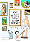 Why is art full of naked people?: & other vital questions about art