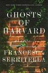 Ghosts of Harvard: A Novel