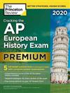 Cracking the AP European History Exam 2020: Premium Edition