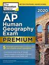 Cracking the AP Human Geography Exam 2020: Premium Edition
