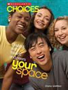 Your Space: Dealing with Friends and Peers