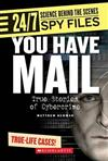 You Have Mail: True Stories of Cybercrime