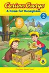 Curious George A Home for Honeybees: CGTV Early Reader