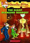 Geronimo Stilton: #44 Giant Diamond Robbery