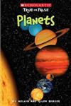 Scholastic True or False: Planets, Volume 9