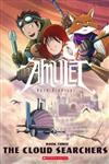 Amulet: #3 Cloud Searchers