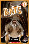 Scholastic Reader Level 1: Bats