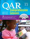 Qar Comprehension Lessons: Grades 2-3: 16 Lessons with Text Passages That Use Question Answer Relationships to Make Reading Strategies Concrete for All Students