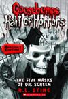 Goosebumps Hall of Horrors: #3 Five Masks of Dr Screem