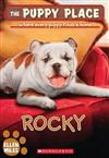 The Rocky (the Puppy Place #26), Volume 26