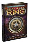 Infinity Ring: #1 Mutiny in Time