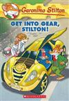 Geronimo Stilton: #54 Get into Gear Stilton