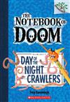 Notebook of Doom: #2 Day of the Night Crawlers