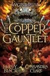 The Copper Gauntlet (Magisterium #2)
