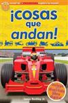 Lector de Scholastic Explora Tu Mundo Nivel 1: !cosas Que Andan! (Things That Go!): (spanish Language Edition of Scholastic Discover More Reader Level 1: Things That Go!)
