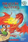 Power of the Fire Dragon: A Branches Book (Dragon Masters #4), Volume 4: A Branches Book