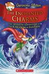 Geronimo Stilton and the Kingdom of Fantasy: Enchanted Charms (#7)