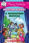 Thea Stilton Mouseford Academy: #6 Mouseford Musical