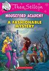 Thea Stilton Mouseford Academy: #8 A Fashionable Mystery