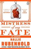 Mistress of My Fate: By the award-winning and Sunday Times bestselling author of THE FIVE