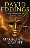 Magician's Gambit: Book Three Of The Belgariad