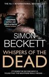 Whispers of the Dead: The heart-stoppingly scary David Hunter thriller