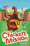 Chicken Mission: Chaos in Cluckbridge
