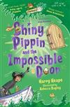 Shiny Pippin and the Impossible Door